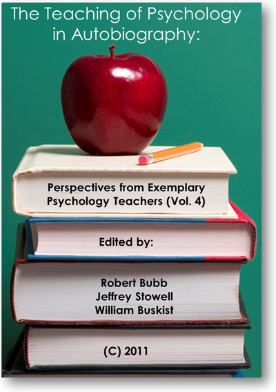 The Teaching Psychology in Autobiography (Vol. 4), 2011